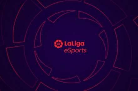 发起LaLiga eSports电竞联赛,西甲宣布进军电竞产业