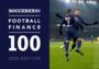 Soccerex发布足球俱乐部财力榜TOP100:巴黎圣日耳曼居首,恒大超曼联位居15